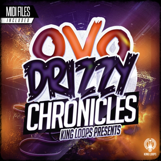 King Loops Drizzy Chronicles: OVO Edition WAV MIDI