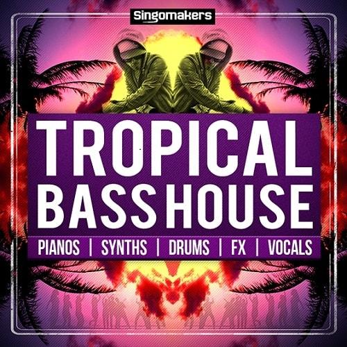 Singomakers Tropical Bass House MULTIFORMAT