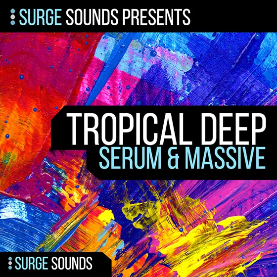 Surge Sounds Tropical Deep Serum & Massive