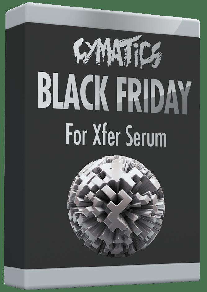 Cymatics Black Friday for Xfer Serum - Freshstuff4you