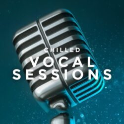 Chilled Vocal Sessions Vol.1 WAV