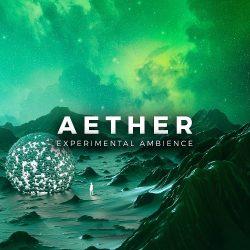 Aether - Experimental Ambience WAV MIDI FXP