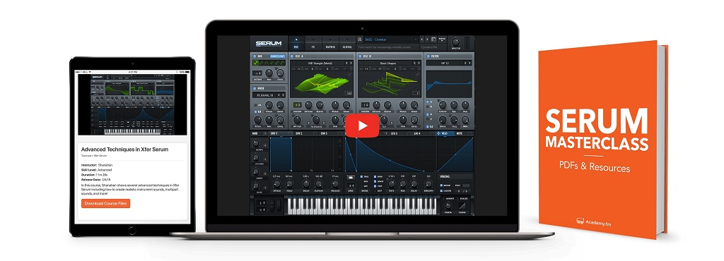Academy fm - Xfer Serum Masterclass Beginner Courses - Freshstuff4you
