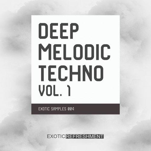 Exotic Refreshment Deep Melodic Techno vol  1 - Freshstuff4you