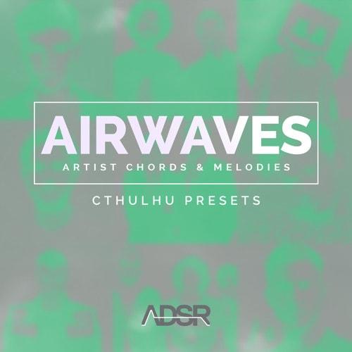ADSR Sounds AIRWAVES Artist Chords & Melodies MULTIFORMAT