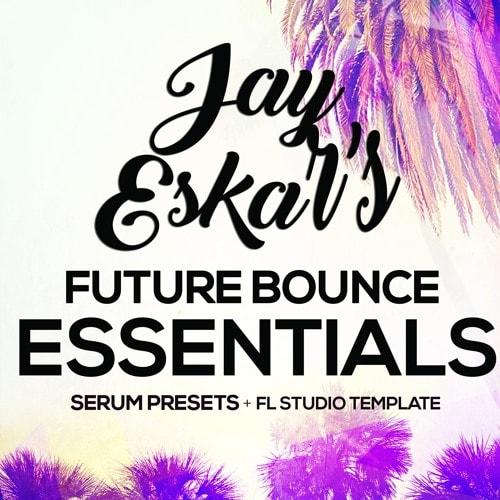 Jay Eskar Future Bounce Essentials WAV FLP SERUM - Freshstuff4you