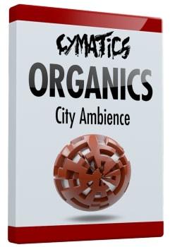 Cymatics - Organics – City Ambience WAV