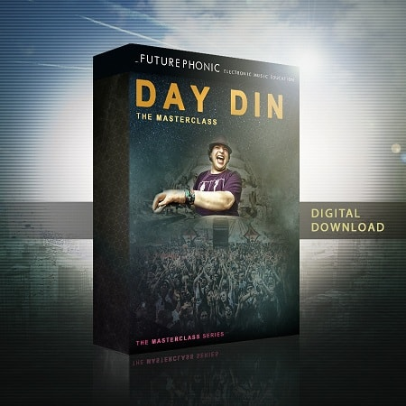 Futurephonic The Day Din Masterclass TUTORIAL
