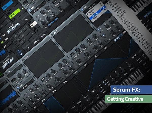 Groove3 Serum FX Getting Creative TUTORIAL - Freshstuff4you