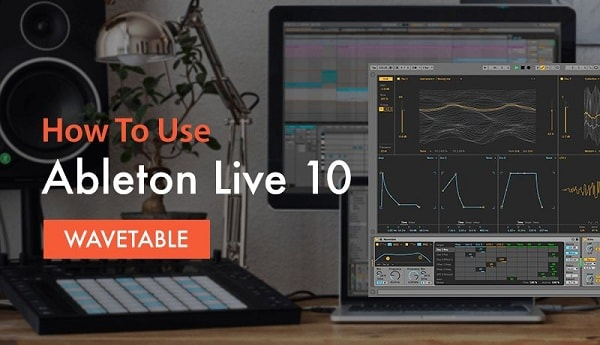 Sonic Academy How To Use Ableton Live 10 Wavetable with P