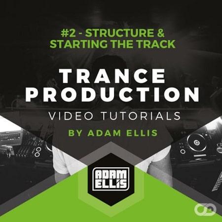 Myloops Adam Ellis Trance Production Tutorials #2