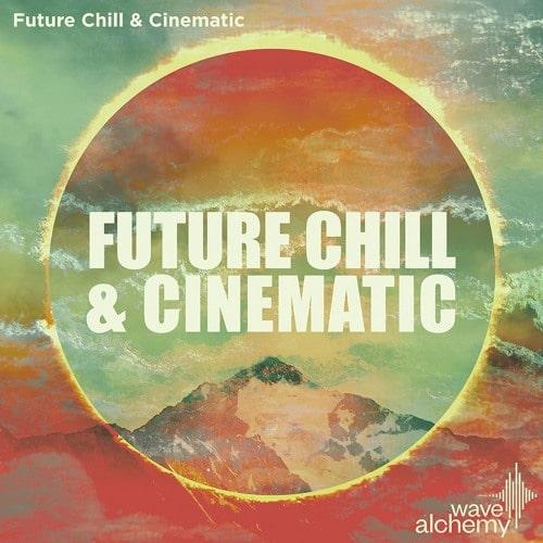 Future Chill & Cinematic MULTIFORMAT
