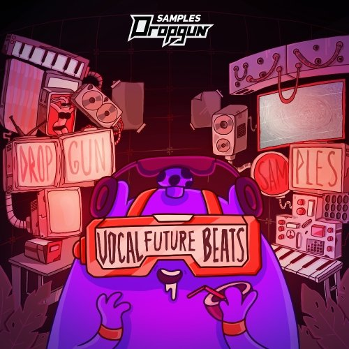 Dropgun Samples Vocal Future Beats WAV MIDI - Freshstuff4you