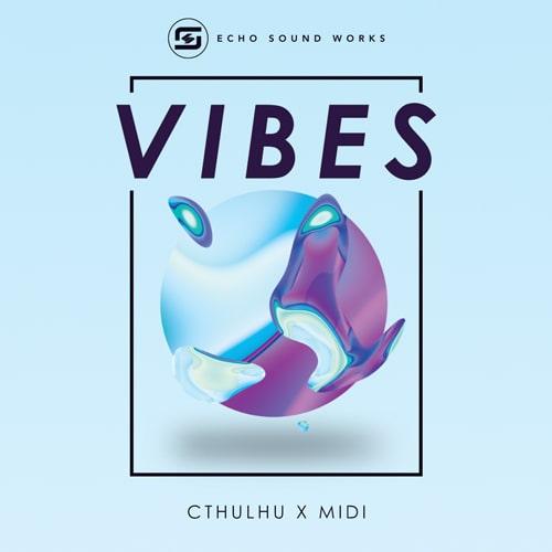 Echo Sound Works VIBES for Cthulhu WAV FXP MIDI
