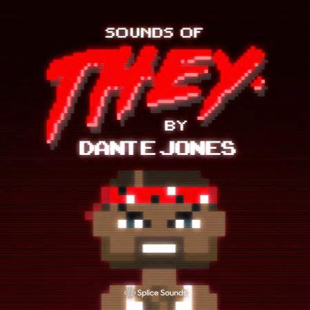 Splice Sounds of THEY. By Dante Jones WAV