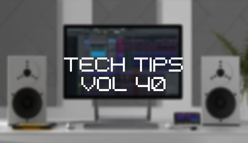 Sonic Academy Tech Tips Volume 40 with Owsey TUTORIAL