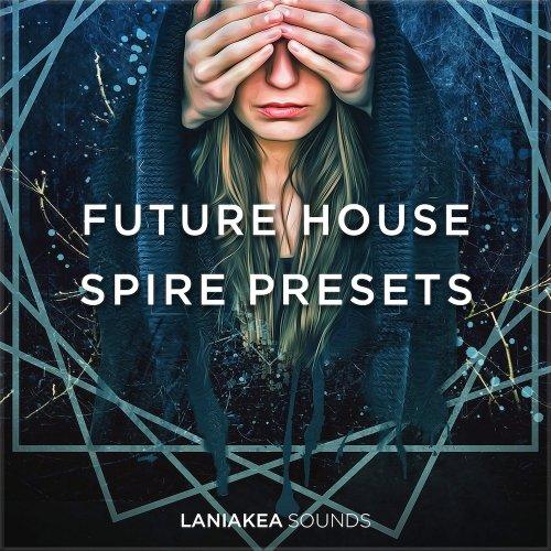 Laniakea Sounds Future House Spire Presets