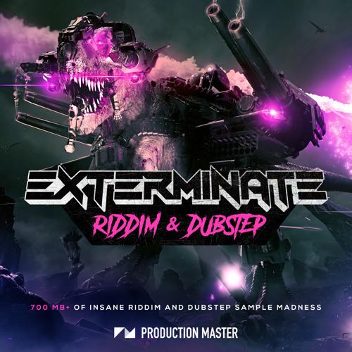 Exterminate - Riddim & Dubstep WAV PRESETS - Freshstuff4you