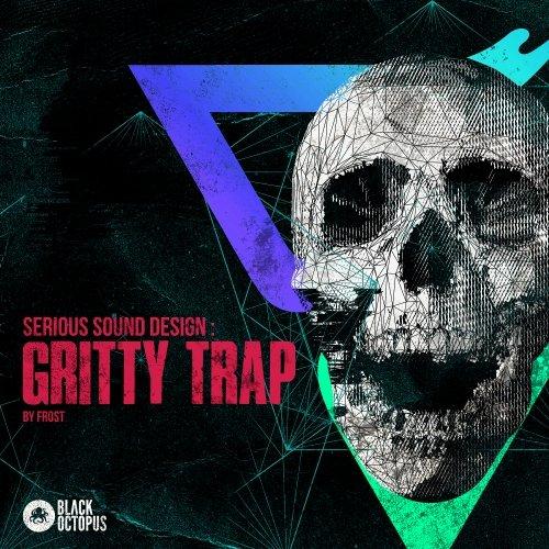 Serious Sound Desig - Gritty Hybrid Trap WAV PRESETS