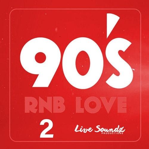 Live Soundz Productions 90 s RnB Love 2 WAV - Freshstuff4you