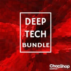 Chop Shop Samples Deep Tech Bundle WAV