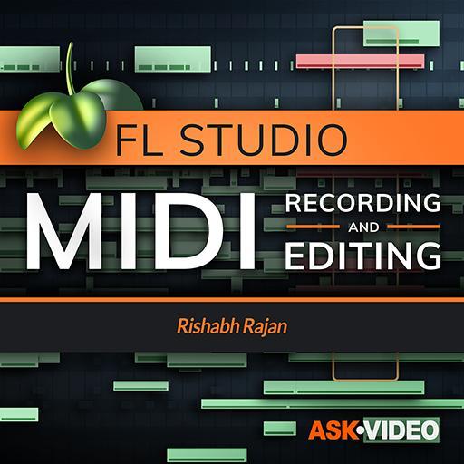 Ask Video FL Studio 102 MIDI Recording and Editing TUTORIAL
