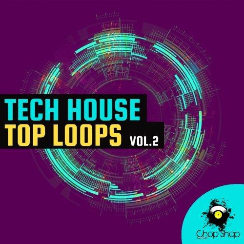 Chop Shop Samples Tech House Top Loops Vol.2 WAV