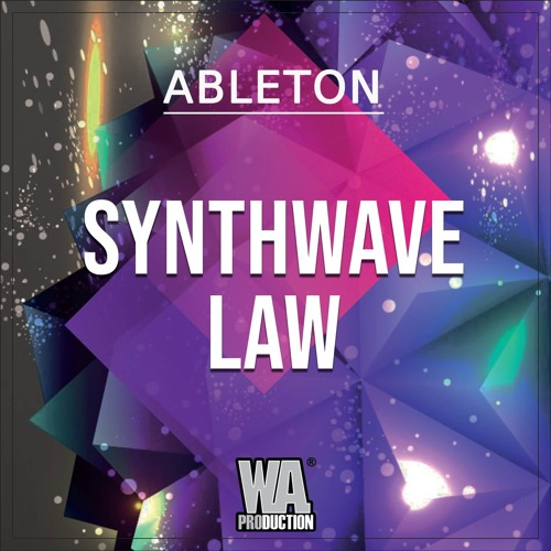 W.A.Production Synthwave Law [Ableton Template]