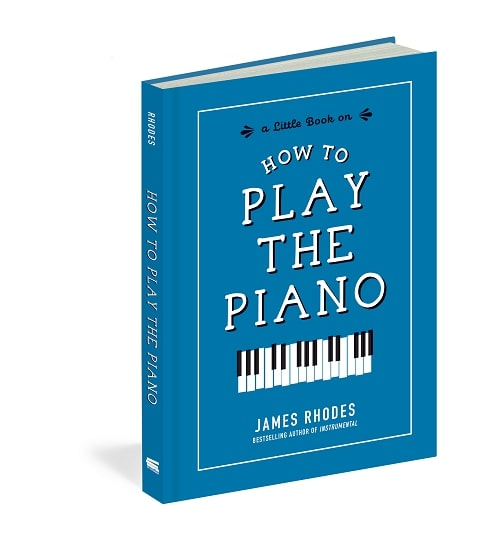 How to Play the Piano By James Rhodes EPUB PDF