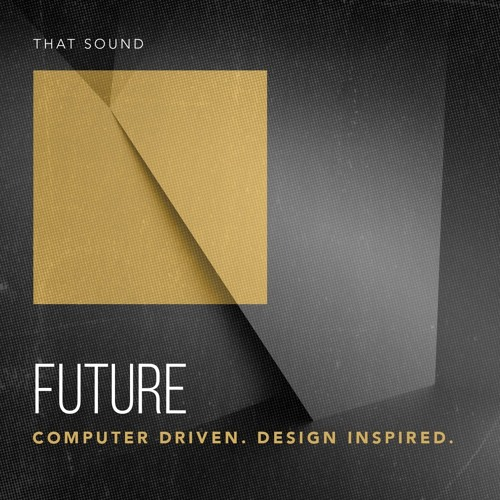 That Sound FUTURE MULTIFORMAT