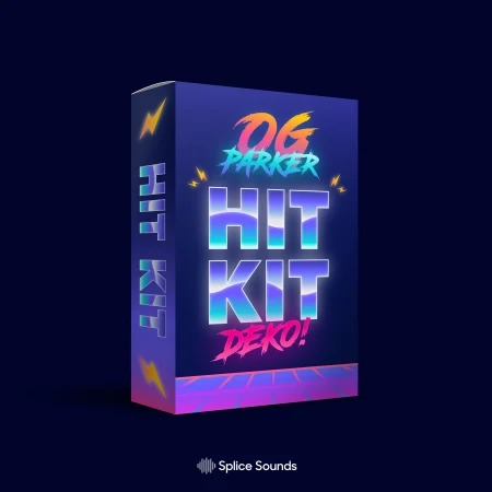 Splice Sounds OG Parker x Deko Hit Kit WAV PRESETS