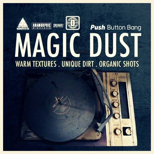 Magic Dust: Warm Textures, Unique Dirt, Organic Shots WAV