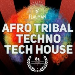 Flagman Afro Tribal Techno & Tech House WAV