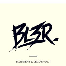 BL3R Sound Design BL3R Drops & Breaks Vol. 1