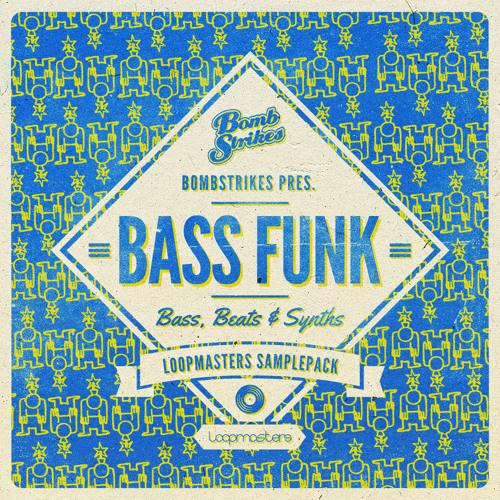 Bombstrikes Presents Bass Funk WAV REX