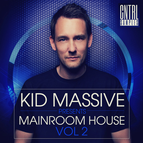 Kid Massive Presents Mainroom House Vol 2