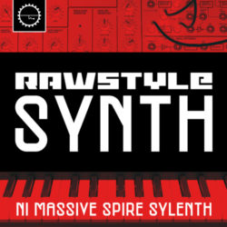 Rawstyle Synths [NI Massive,Spire,Sylenth Presets]