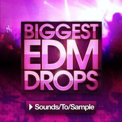 Sounds To Sample Biggest EDM Drops 1-3
