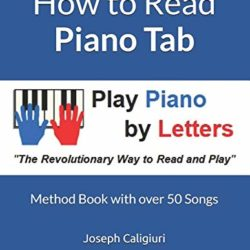 How to Read Piano Tab: Method Book with 50 Songs PDF