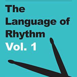 The Language of Rhythm: Vol. 1 AZW3 PDF