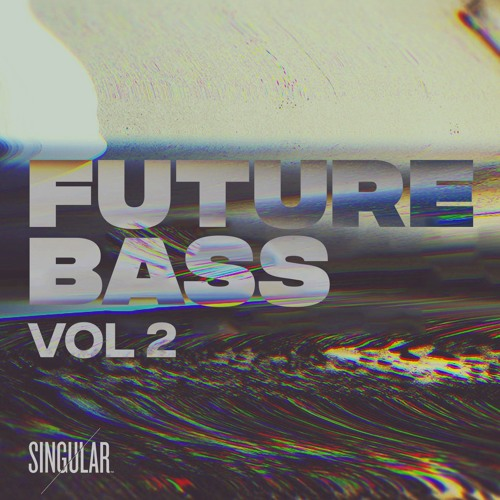 Singular Sounds Future Bass Vol 2
