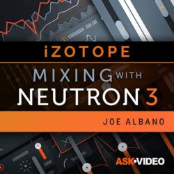 Ask Video Neutron 3 101 Mixing With Neutron 3 TUTORIAL