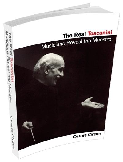 The Real Toscanini: Musicians Reveal the Maestro EPUB PDF