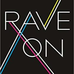 Rave On Global Adventures in Electronic Dance Music PDF