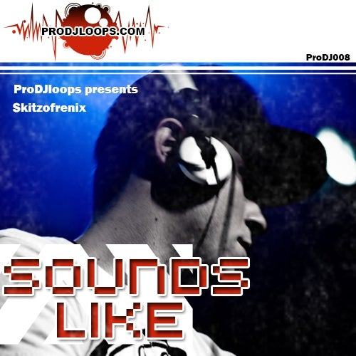 ProDJLoops Sounds Like Skitzofrenix WAV