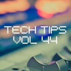 Sonic Academy Tech Tips Volume 44 with Dom Kane TUTORIAL