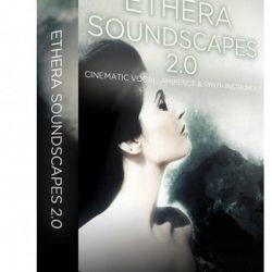 ETHERA Soundscapes 2.0 Kontakt Library
