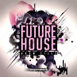 Singomakers Future House Drum Fills WAV REX