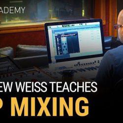 Slate Academy Matthew Weiss Teaches Pop Mixing TUTORIAL