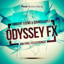 PBB Odyssey FX: Ambient Stems & Soundscapes WAV